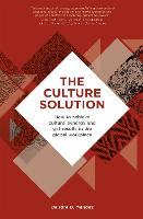 The Culture Solution: How to Achieve...