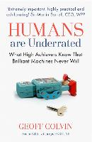 Humans are Underrated: What High...
