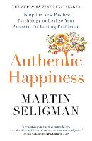 Authentic Happiness: Using the New...