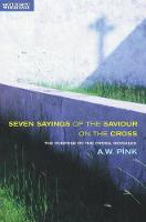 The Seven Sayings of the Saviour on...