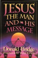 Jesus: The Man and His Message
