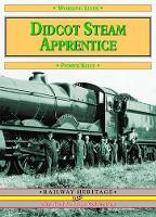 Didcot Steam Apprentice