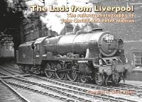 The Lads from Liverpool: The Railway...