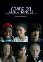 Changing Life Chances: Practical...