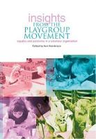 Insights from the Playgroup Movement:...
