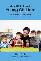 Men Who Teach Young Children: An...