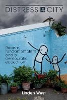 Distress in the City: Racism,...