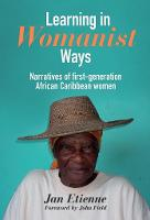 Learning in Womanist Ways: Narratives...