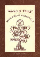 Wheels and Things: Memories of...