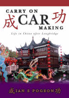 Carry on Car Making: Life in China...