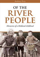 Of the River People: Memories of a...