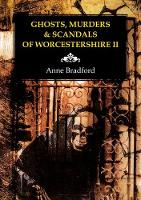 Ghosts, Murders & Scandals of...