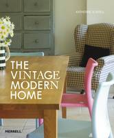 The Vintage/Modern Home