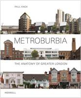 Metroburbia: The Anatomy of Greater...