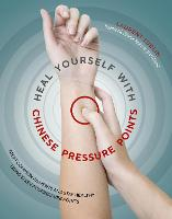 Heal Yourself with Chinese Pressure...