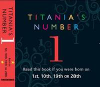 Titania's Numbers -1: Born on 1st,...
