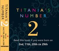 Titania's Numbers - 2: Born on 2nd,...
