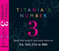 Titania's Numbers - 3: Born on 3rd,...