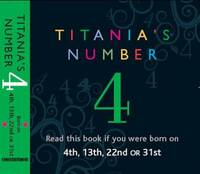 Titania's Numbers - 4: Born on 4th,...