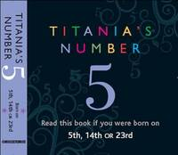 Titania's Numbers - 5: Born on 5th,...