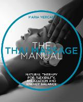 The Thai Massage: Oriental therapy ...