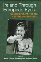 Ireland Through European Eyes:...