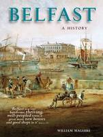 Belfast: A History