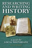 Researching and Writing History: A...