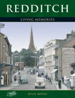Redditch: Living Memories