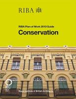 Conservation: RIBA Plan of Work 2013...