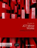 Guide to JCT Minor Works Building...