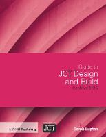 Guide to JCT Design and Build ...