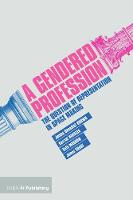 A Gendered Profession: The Question ...