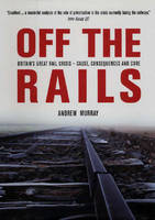Off the Rails: The Crisis on ...