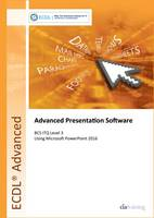 ECDL Advanced Presentation Software...