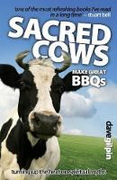 Sacred Cows Make Great BBQ's: Turning...