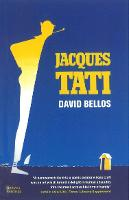 Jacques Tati: His Life and Art