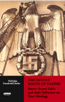 The Occult Roots of Nazism: Secret...