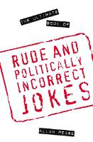 The Ultimate Book of Rude and...