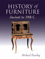 History of Furniture: Ancient to 19th...