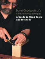 David Charlesworth's Furniture Making...