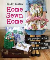 Home Sewn Home: 20 Projects to Make...