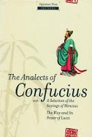 The Analects of Confucius: with a...