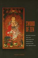 Sword of Zen: Master Takuan and His...