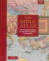 The Bible Atlas: The Essential Guide...
