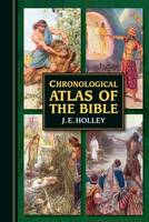 Chronological Atlas of the Bible: In...