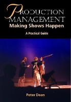 Production Management: Making Shows...