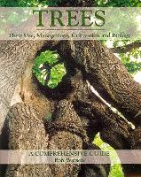 Trees: Their Use, Management,...