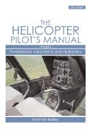 Helicopter Pilot's Manual: v. 2:...