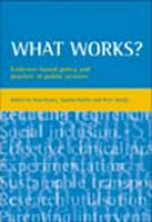 What Works?: Evidence-based Policy ...